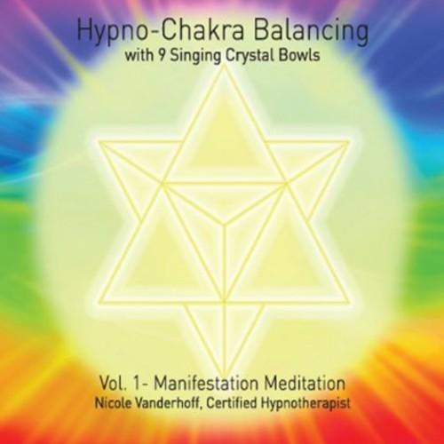 Hypno-Chakra Balancing 1