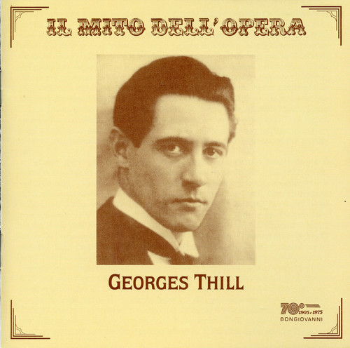 Georges Thill Sings Opera Arias
