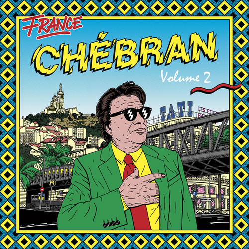 Chebran Volume 2: French Boogie (Various Artists)