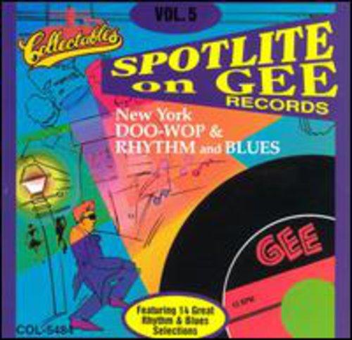 Spotlite On Gee Records, Vol.5