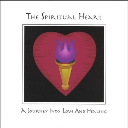 Spiritual Heart a Journey Into Love & Healing