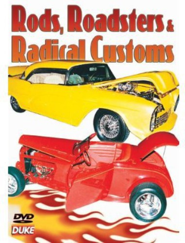 Rods, Roadsters and Radical Customs