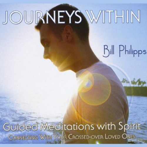 Journeys Within-Guided Meditations with Spirit