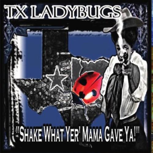 Shake What Yer Mama Gave Ya /  Various
