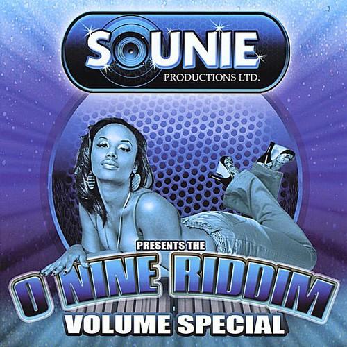 O Nine Riddim Volume Special /  Various