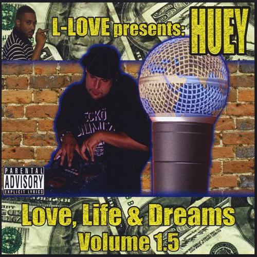 Huey-Love Life & Dreams Vol. 1.5