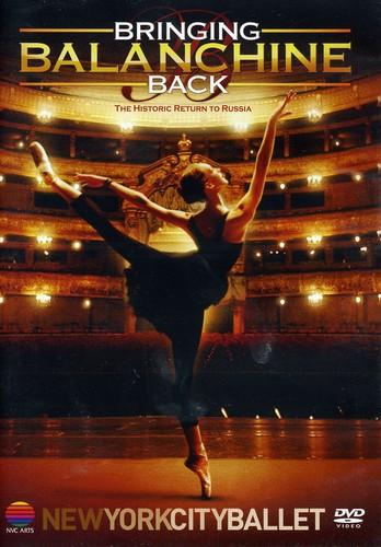 Bringing Balanchine Back [Import]