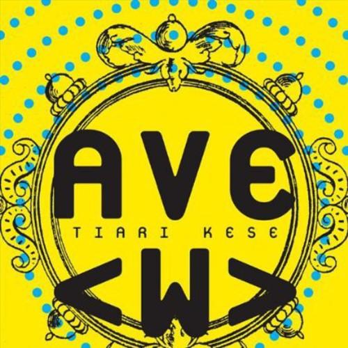 Tiari Kese : Ave w