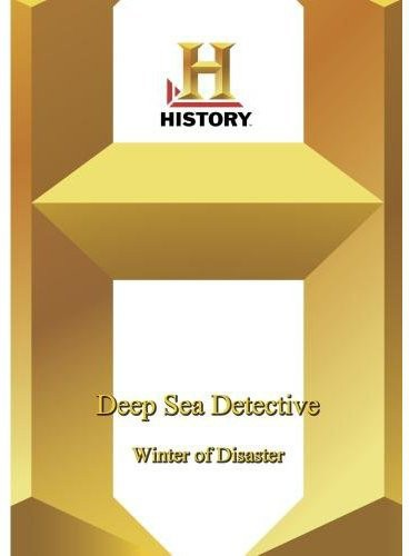 Deep Sea Detectives: Winter of Disaster