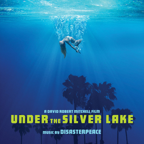 Under The Silver Lake - O.s.t. [Explicit Content]