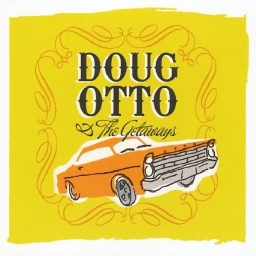 Doug Otto & the Getaways