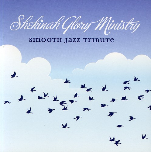 Smooth Jazz tribute to Shekinah Glory Ministry