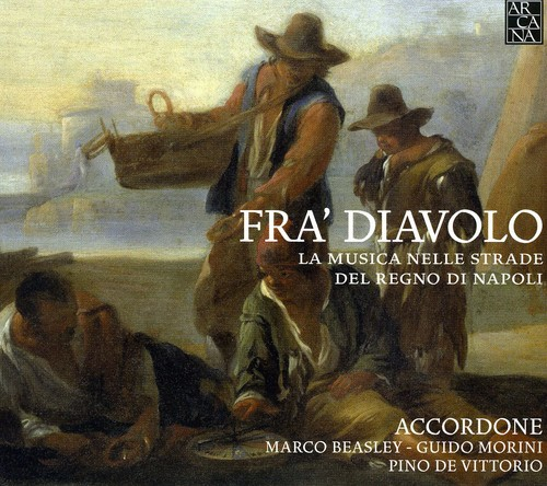 Fra Diavolo: Street Music from Kingdom of Naples