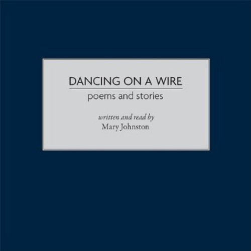 Dancing on a Wire