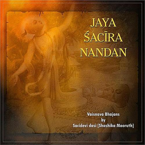 Jaya Sacira Nandan
