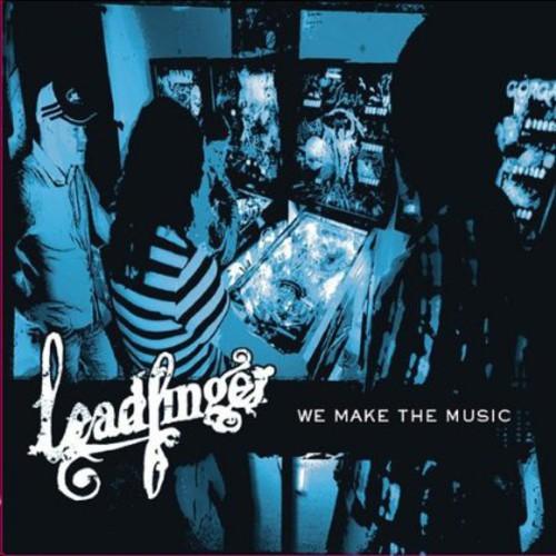We Make the Music