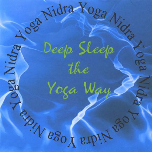 Yoga Nidra: Deep Sleep the Yoga Way