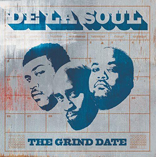 De La Soul-Grind Date