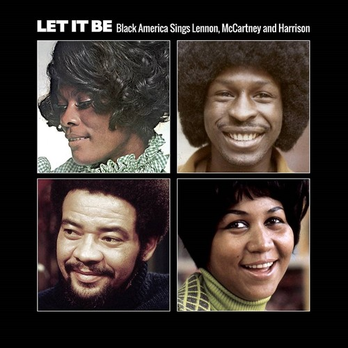 Let It Be: Black America Sings Lennon, McCartney and Harrison [Import]