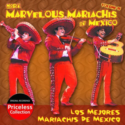 More Marvelous Mariachis Of Mexico, Vol. 2