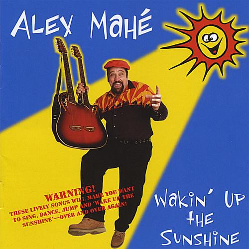 Wakin' Up the Sunshine