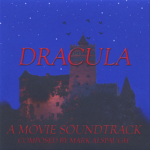 Dracula: The Bite Goes On (A Movie Soundtrack)