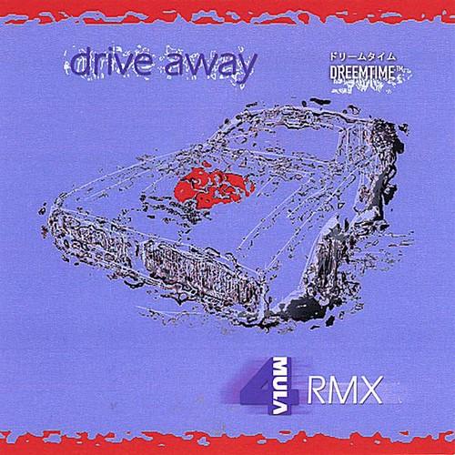 Drive Away-4Mula Floor Re Mix