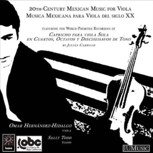 Twentieth-Century Mexican Music for Viola