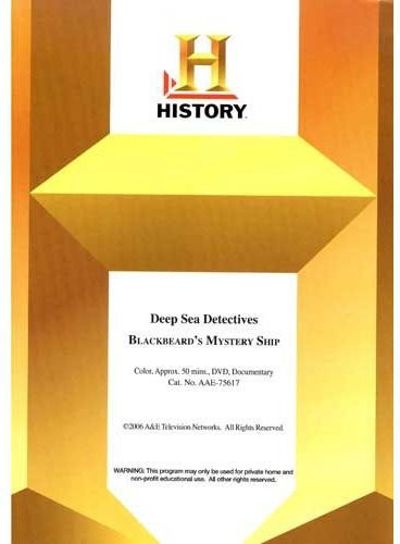 Deep Sea Detectives: Blackbeard's Mystery Ship