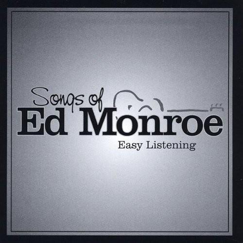 Songs of Ed Monroe