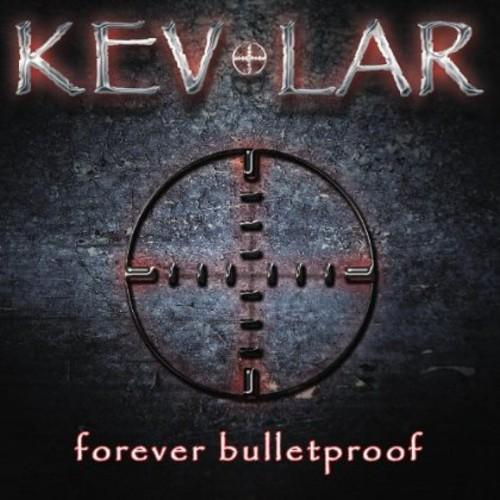 Forever Bulletproof