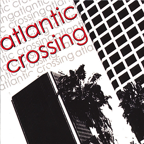 Atlantic Crossing.
