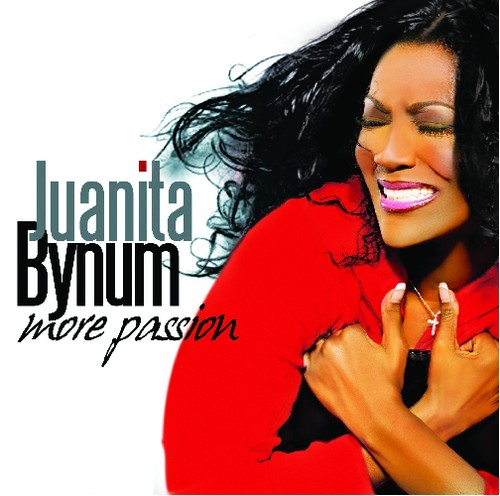Juanita Bynum-More Passion