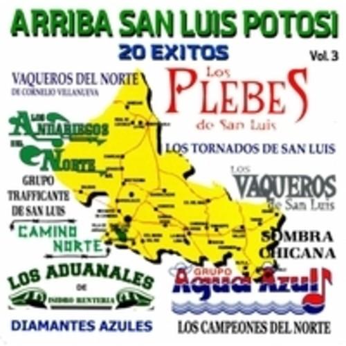 Arriba San Luis Potosi, Vol. 3
