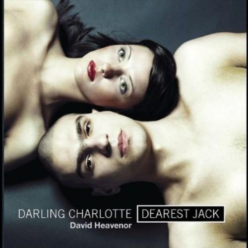 Darling Charlotte Dearest Jack