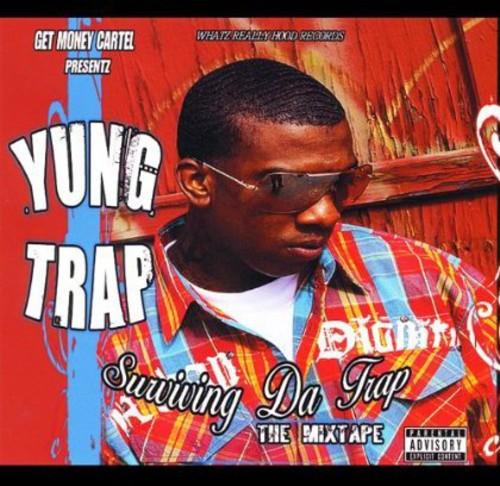 Surviving Da Trap