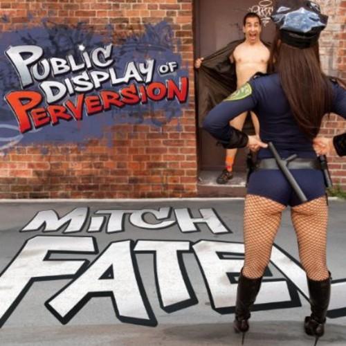 Public Display of Perversion