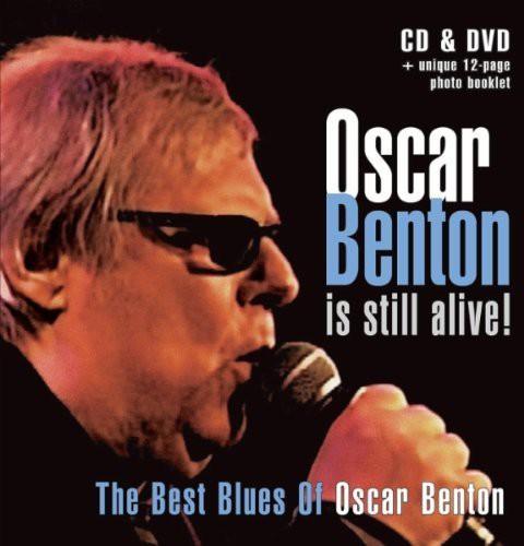 Oscar Benton Is Still Alive [Import]
