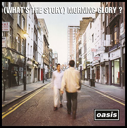 (Whats the Story) Morning Glory