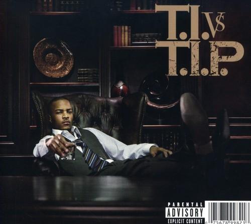 T.I.-T.I. Vs Tip