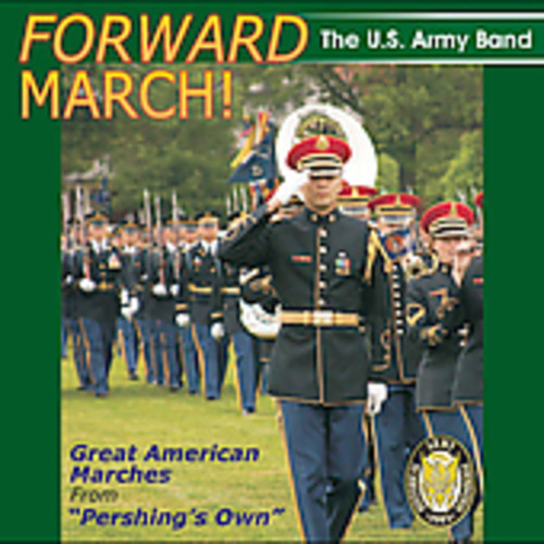 Forward March: Great American Marches