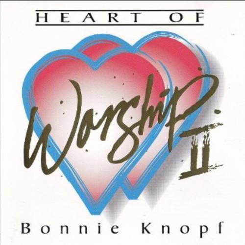 Heart of Worship II