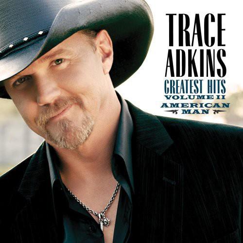 Trace Adkins-American Man: Greatest Hits, Vol. II