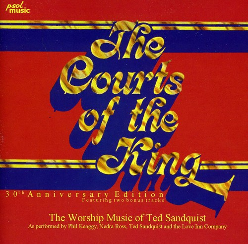 Courts of the King: 30th Anniversary Edition