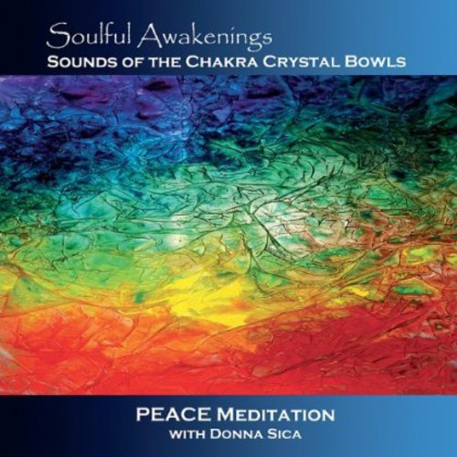 Soulful Awakenings Chakra Crystal Bowl Peace Medit