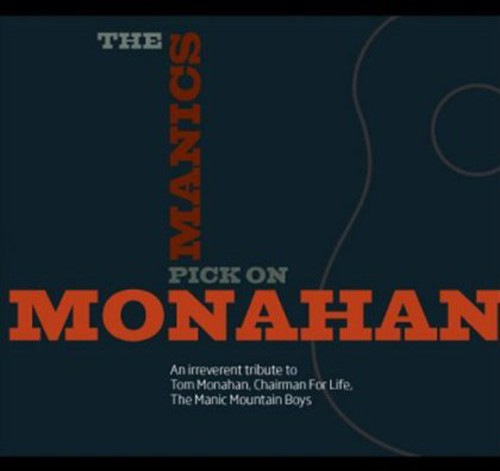 Manics Pick on Monahan