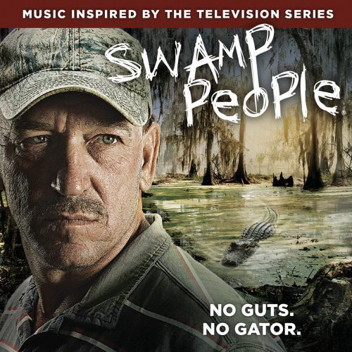 Swamp People-Swamp People (Original Soundtrack)