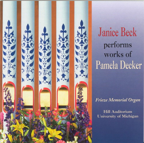 Organ Music of Pamela Decker