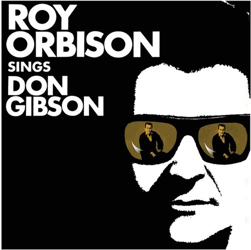 Roy Orbison-Roy Orbison Sings Don Gibson