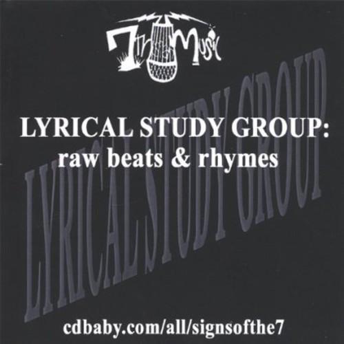 Lyrical Study Group: Raw Beats & Rhymes